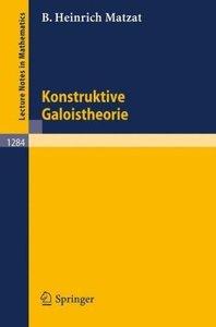 Konstruktive Galoistheorie