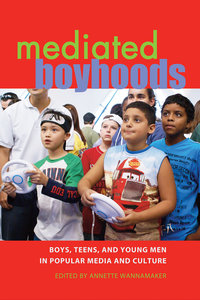 Mediated Boyhoods