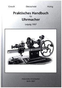 Praktisches Handbuch für Uhrmacher