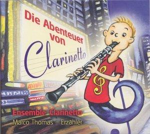 Die Abenteuer Von Clarinetto (Hörbuch)