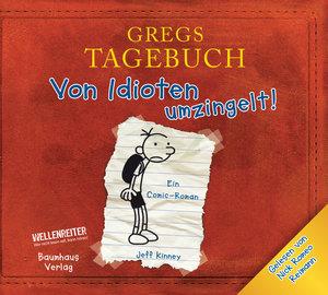 Gregs Tagebuch 01. Von Idioten umzingelt