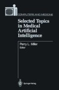 Selected Topics in Medical Artificial Intelligence