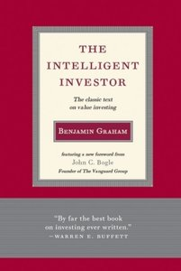 The Intelligent Investor: The Classic Text On Value Investing