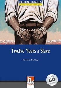 Twelve Years a Slave, mit 1 Audio-CD. Level 5 (B1)