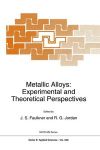 Metallic Alloys: Experimental and Theoretical Perspectives