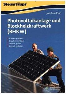 Photovoltaikanlage und Blockheizkraftwerk (BHKW)