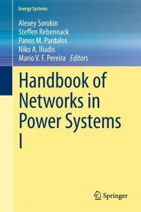 Handbook of Networks in Power Systems I