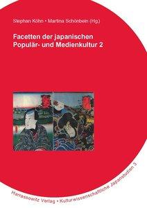 Facetten der japanischen Popular- und Medienkultur 2