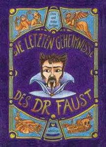 Die letzten Geheimnisse des Dr. Faust
