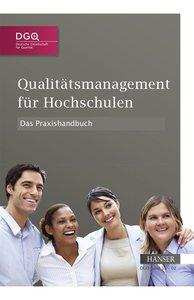 Qualitätsmanagement für Hochschulen - Das Praxisbuch