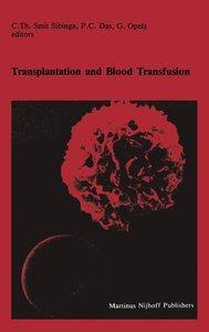 Transplantation and Blood Transfusion