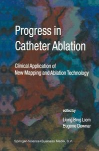 Progress in Catheter Ablation
