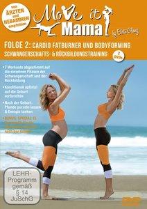 Move It Mama - Folge 2: Schwangerschafts- & Rückbildungstraining