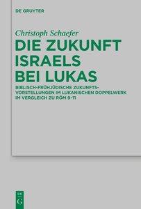 Die Zukunft Israels bei Lukas