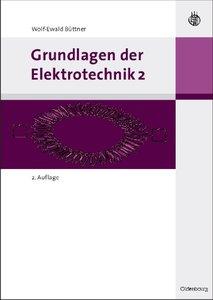 Grundlagen der Elektrotechnik. Bd.2