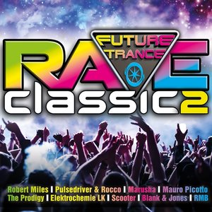 Future Trance-Rave Classics 2