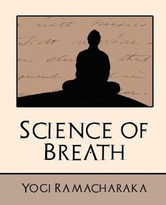 Science of Breath (New Edition)