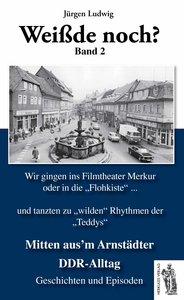 Mitten aus'm Arnstädter DDR-Alltag Band 2