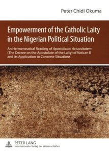 Empowerment of the Catholic Laity in the Nigerian Political Situ