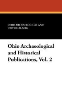 Ohio Archaeological and Historical Publications, Vol. 2