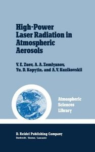 High-Power Laser Radiation in Atmospheric Aerosols