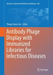 Antibody Phage Display with Immunized Libraries for Infectious D
