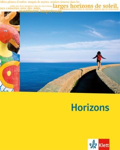Horizons. Oberstufe. Schülerbuch Klasse 11/12 (G8), Klasse 12/13