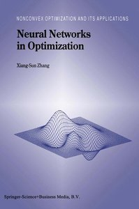 Neural Networks in Optimization
