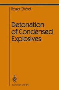 Detonation of Condensed Explosives