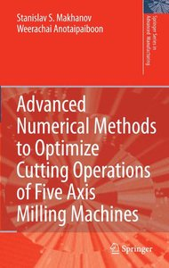 Advanced Numerical Methods to Optimize Cutting Operations of Fiv
