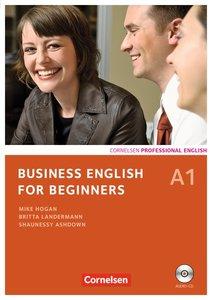 Business English for Beginners A1. Kursbuch mit CD
