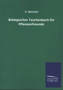 Biologisches Taschenbuch für Pflanzenfreunde