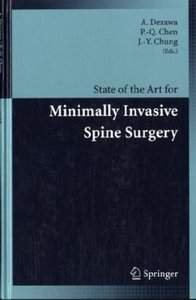 State of the Art for Minimally Invasive Spine Surgery