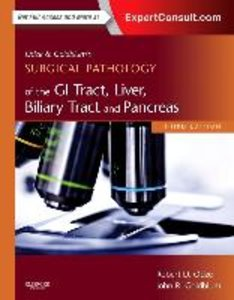 Odze and Goldblum Surgical Pathology of the GI Tract, Liver, Bil