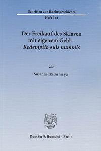 Der Freikauf des Sklaven mit eigenem Geld - Redemptio suis nummi