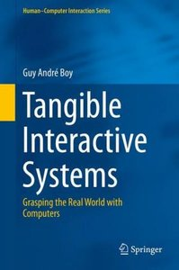 Tangible Interactive Systems