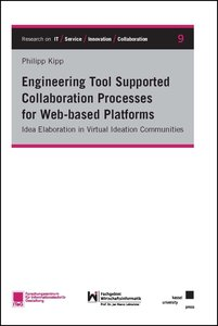 Engineering Tool Supported Collaboration Processes for Web-based