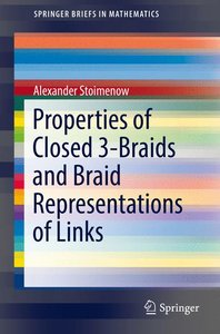 Properties of Closed 3-Braids and Braid Representations of Links