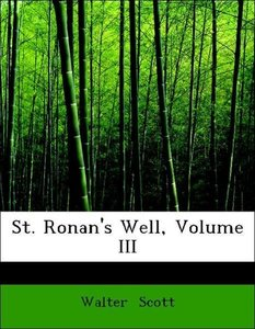 St. Ronan's Well, Volume III