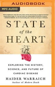 State of the Heart: Exploring the History, Science, and Future o