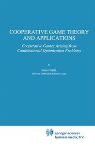 Cooperative Game Theory and Applications