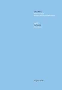 Kritische-Robert Walser-Ausgabe (KWA). Der Gehülfe