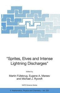 """Sprites, Elves and Intense Lightning Discharges"""