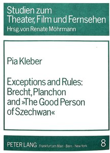 Exceptions and Rules:- Brecht, Planchon and The Good Person of S