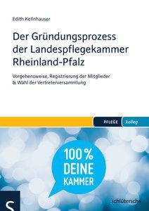 Der Gründungsprozess der Pflegekammer Rheinland-Pfalz