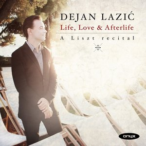 Life,Love & Afterlife-A Liszt Recital