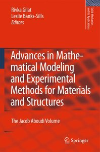 Advances in Mathematical Modeling and Experimental Methods for