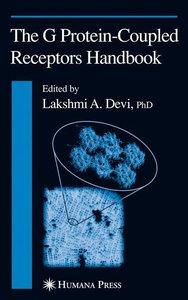 The G Protein-Coupled Receptors Handbook