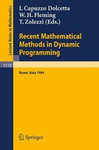 Recent Mathematical Methods in Dynamic Programming