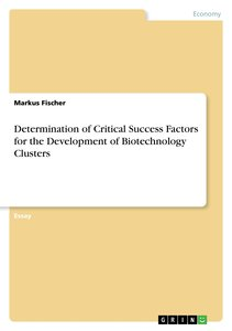 Determination of Critical Success Factors for the Development of